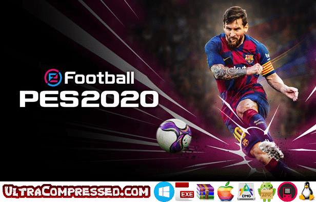 eFootball PES 2020 Highly Compressed Full Version – Ultra Compressed