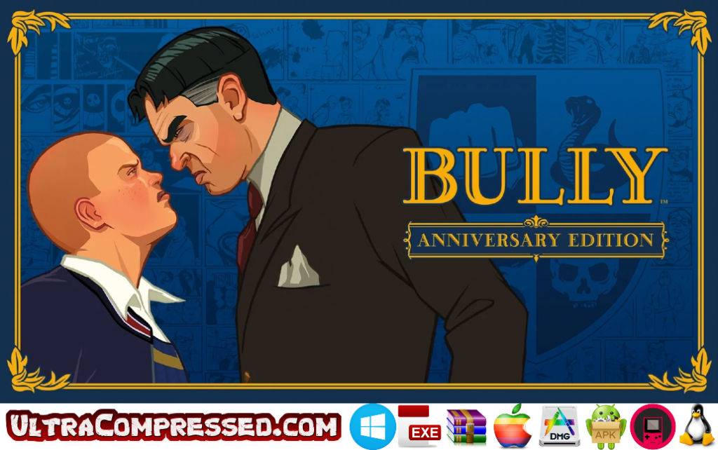 Bully Anniversary Edition Highly Compressed