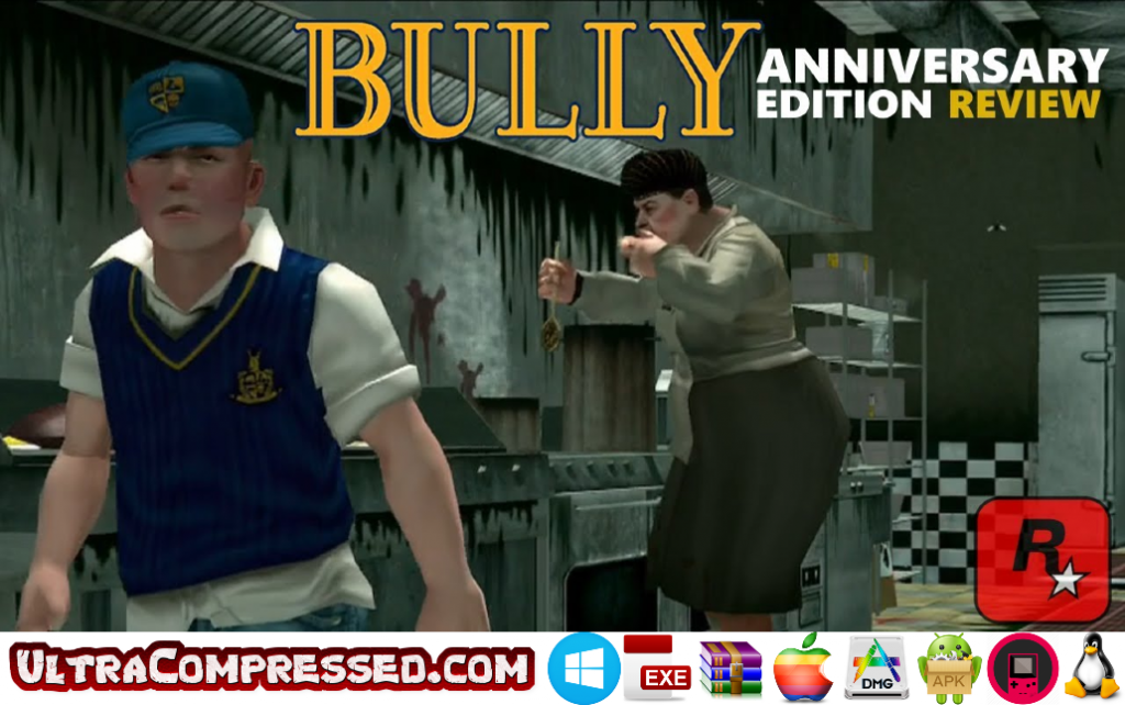 Bully Anniversary Edition Highly Compressed Android APK